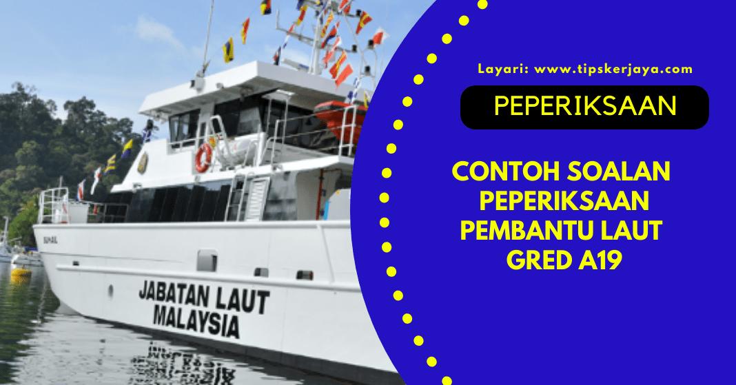 Contoh Soalan Peperiksaan Pembantu Laut Gred A19 Psee Tips Kerjaya